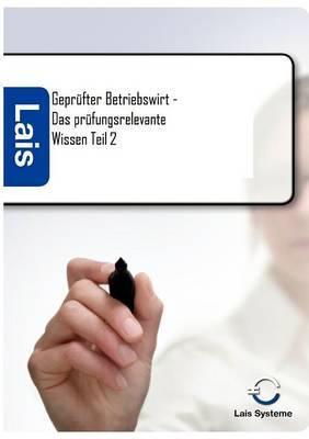 Gepr Fter Betriebswirt - Das PR Fungsrelevante Wissen