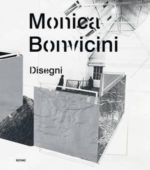 Monica Bonvicini: Drawings by Monica Bonvicini 1986 to 2012