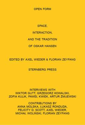 Open Form Film, Space, Interaction, and the Tradition of Oskar Hansen