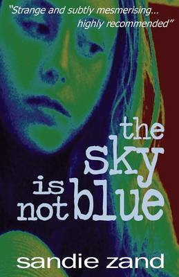 The Sky Is Not Blue