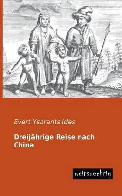Dreijahrige Reise Nach China