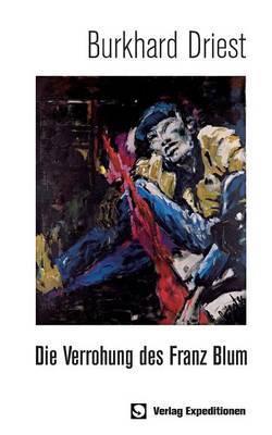 Die Verrohung Des Franz Blum