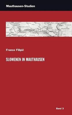 Slowenen in Mauthausen
