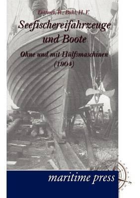 Seefischereifahrzeuge Und Boote Ohne Und Mit H Lfsmaschinen