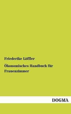 Okonomisches Handbuch Fur Frauenzimmer