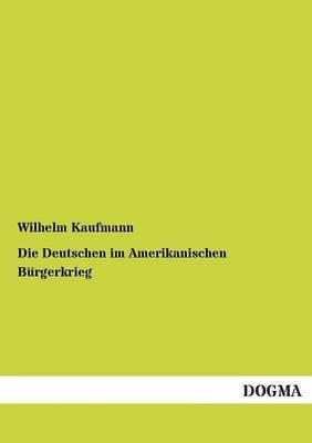 Die Deutschen Im Amerikanischen Burgerkrieg