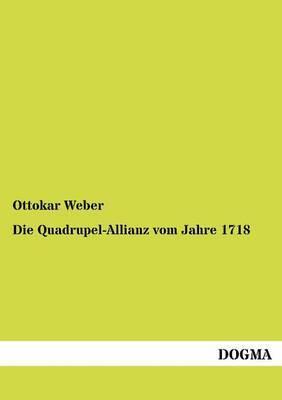 Die Quadrupel-Allianz Vom Jahre 1718