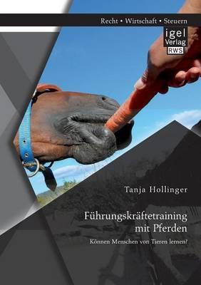 Fuhrungskraftetraining Mit Pferden. Konnen Menschen Von Tieren Lernen?