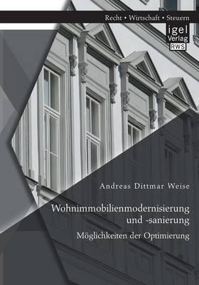 Wohnimmobilienmodernisierung Und -Sanierung: Moglichkeiten Der Optimierung