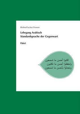 Lehrgang Arabisch. Standardsprache Der Gegenwart: Paket Lehrbuch, Lehrermaterial Und Audio-CD