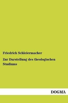 Zur Darstellung Des Theologischen Studiums