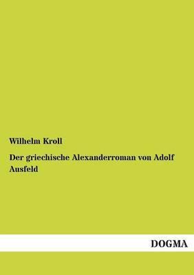 Der Griechische Alexanderroman Von Adolf Ausfeld