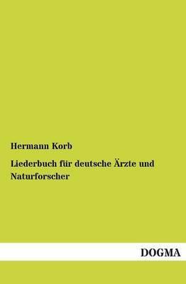 Liederbuch Fur Deutsche Arzte Und Naturforscher