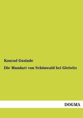 Die Mundart Von Schonwald Bei Gleiwitz