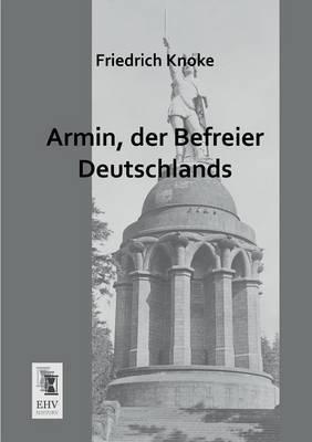 Armin, Der Befreier Deutschlands