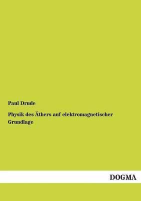 Physik Des Athers Auf Elektromagnetischer Grundlage
