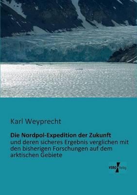 Die Nordpol-Expedition Der Zukunft