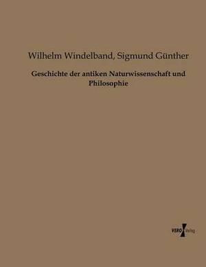 Geschichte Der Antiken Naturwissenschaft Und Philosophie