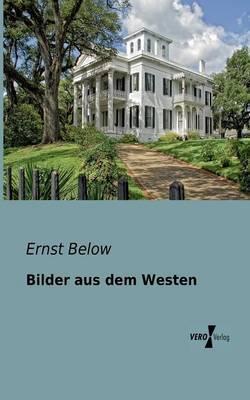 Bilder Aus Dem Westen