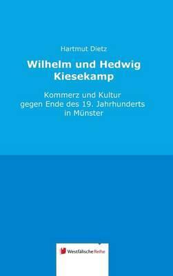 Wilhelm Und Hedwig Kiesekamp