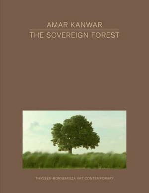 Amar Kanwar - Sovereign Forest