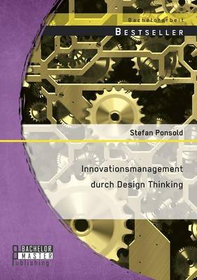 Innovationsmanagement Durch Design Thinking