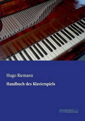Handbuch Des Klavierspiels