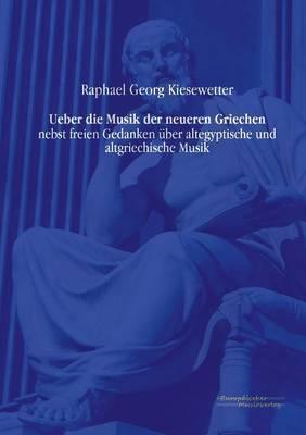 Ueber Die Musik Der Neueren Griechen