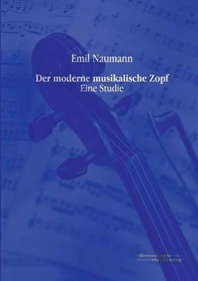 Der Moderne Musikalische Zopf