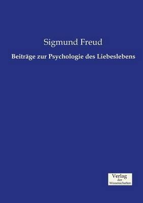Beitrage Zur Psychologie Des Liebeslebens