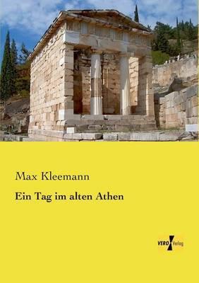 Ein Tag Im Alten Athen