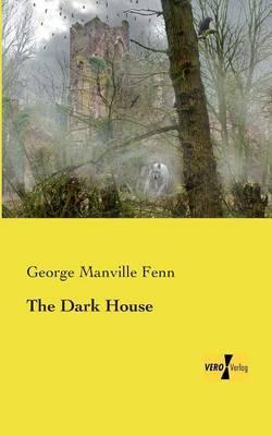 The Dark House