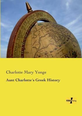Aunt Charlottes Greek History