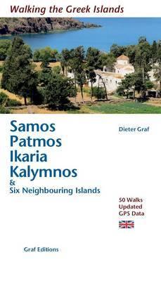 Samos, Patmos, Ikaria, Kalymnos & Six Neighbouring Islands: 50 Walks