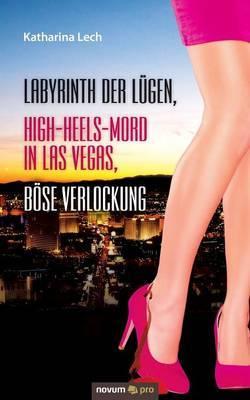 Labyrinth Der Lugen, High-Heels-Mord in Las Vegas, Bose Verlockung
