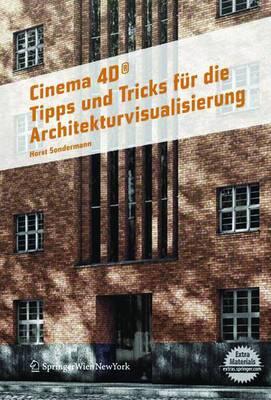 Cinema 4D: Tipps Und Tricks Fur Die Architekturvisualisierung