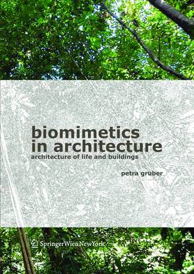 Biomimetics in Architecture: Architecture of Life and Buildings