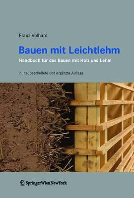 Bauen Mit Leichtlehm: Handbuch F�r Das Bauen Mit Holz Und Lehm