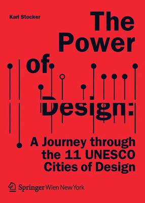 The Power of Design: A Journey Through the 11 UNESCO Cities of Design