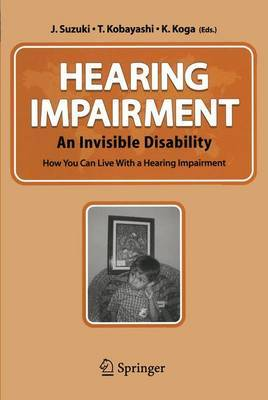 Hearing Impairment: An Invisible Disability