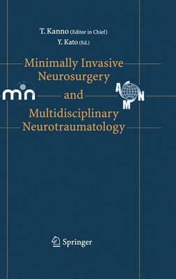 Minimally Invasive Neurosurgery and Neurotraumatology