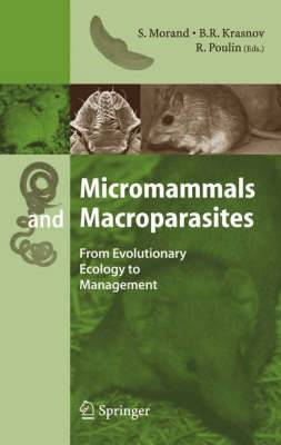 Micromammals and Macroparasites: From Evolutionary Ecology to Management