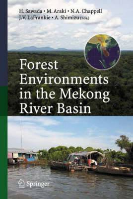 Forest Environments in the Mekong River Basin: With a Focus on the Mekong River