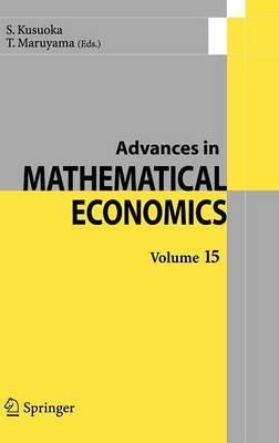 Advances in Mathematical Economics: v. 15