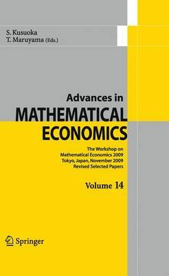 Advances in Mathematical Economics: Revised Selected Papers: 2009: Volume 14