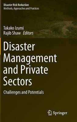 Disaster Management and Private Sectors: Challenges and Potentials
