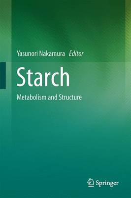 Starch: Metabolism and Structure