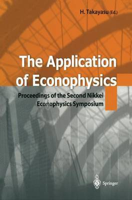 The Application of Econophysics: Proceedings of the Second Nikkei Econophysics Symposium
