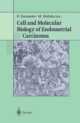 Cell and Molecular Biology of Endometrial Carcinoma