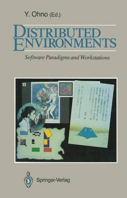 Distributed Environments: Software Paradigms and Workstations